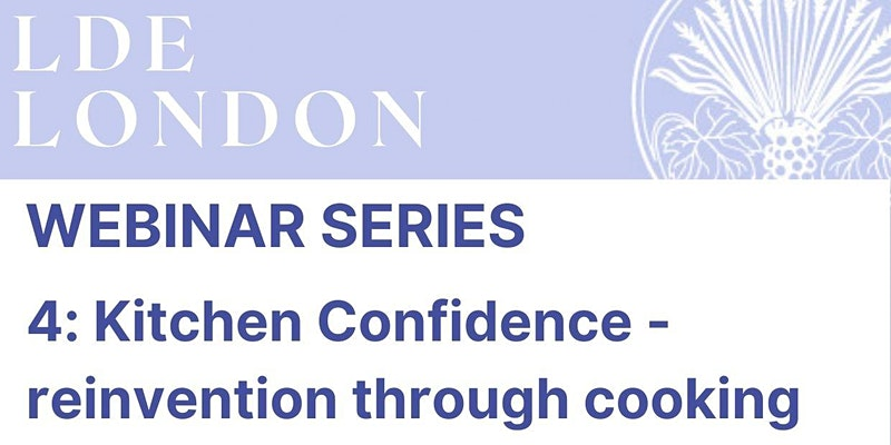 Webinar with Les Dames D'Escoffier, and Kitchen Confidence